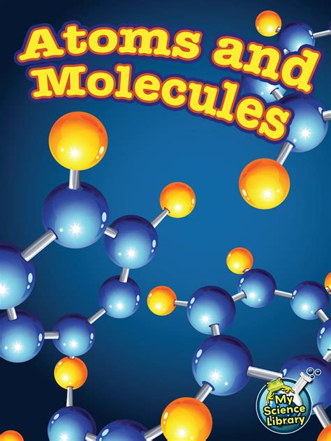 Atoms and Molecules - TCR102393 | Teacher Created Resources