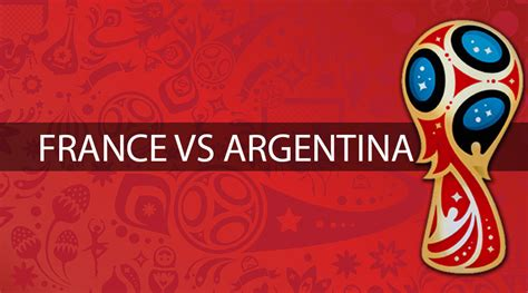 Watch France vs Argentina FIFA World Cup 2018 online