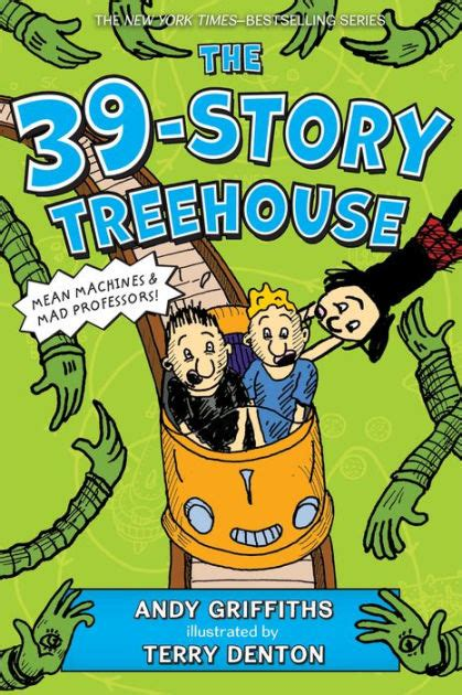 The 39-Story Treehouse (Treehouse Books Series #3) by Andy