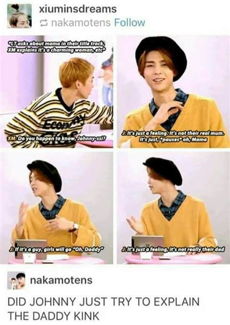 Remember when Johnny explained the Daddy kink to XiuChen