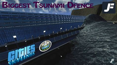 Biggest Tsunami Defence - Cities Skylines - YouTube