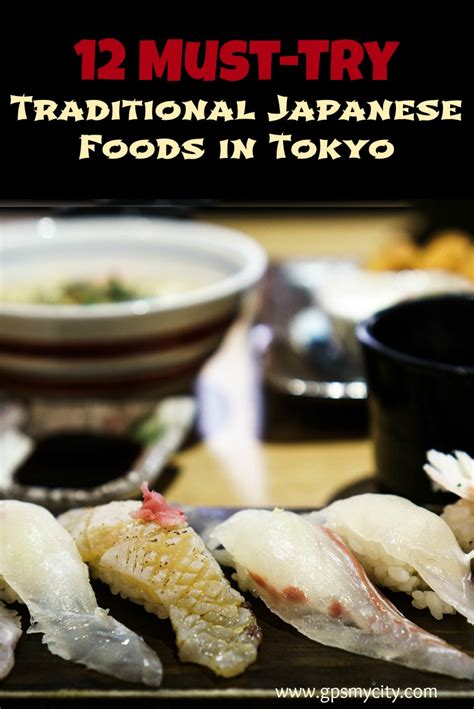 12 Traditional Japanese Foods to Taste in Tokyo